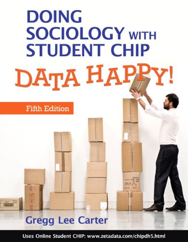 9780205780013: Doing Sociology with Student CHIP: Data Happy! (5th Edition)