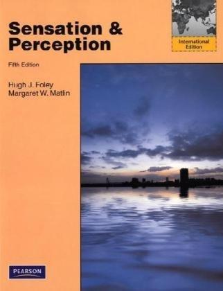 9780205780556: Sensation and Perception: International Edition