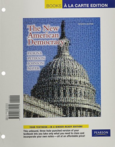 9780205781539: New American Democracy, The, Books a la Carte Edition (7th Edition)