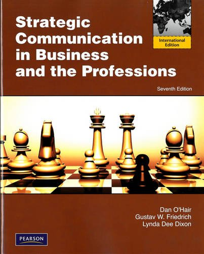 9780205782130: Strategic Communication in Business and the Professions