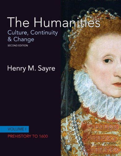 9780205782154: The Humanities: Culture, Continuity and Change, Volume I: Prehistory to 1600 (2nd Edition)