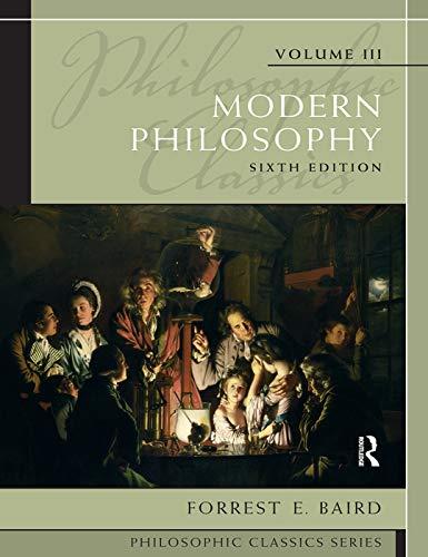 9780205783892: Philosophic Classics, Volume III: Modern Philosophy