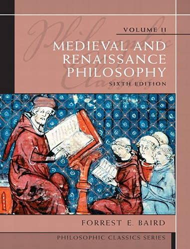 9780205783908: Philosophic Classics, Volume II: Medieval and Renaissance Philosophy (6th Edition)