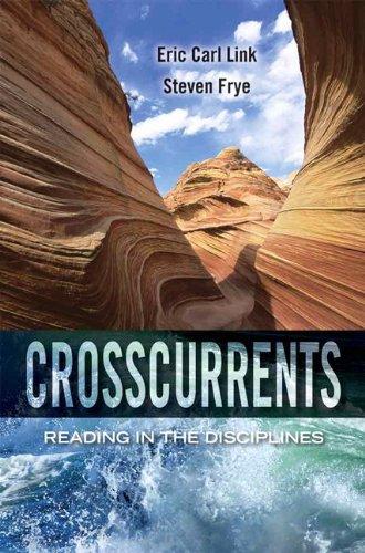 Crosscurrents: Reading in the Disciplines: Frye, Steven P.,