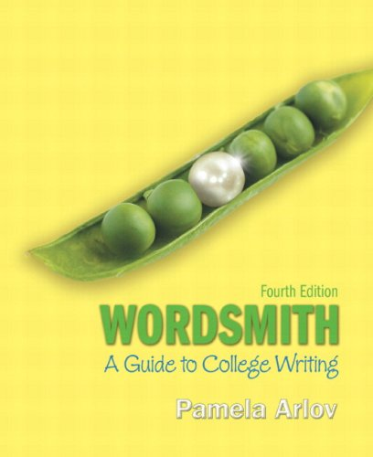 9780205784745: Wordsmith: A Guide to College Writing (with MyWritingLab with Pearson eText Student Access Code Card) (4th Edition) (Arlov Wordsmith Series)