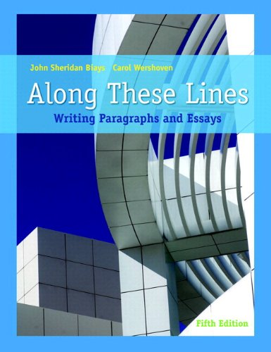 9780205784752: Along These Lines: Writing Paragraphs and Essays (with MyWritingLab with Pearson eText Student Access Code Card) (5th Edition) (Pearson Custom Library English/The Mercury Reader)