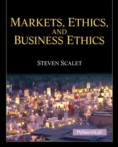 9780205785841: Markets, Ethics, and Business Ethics