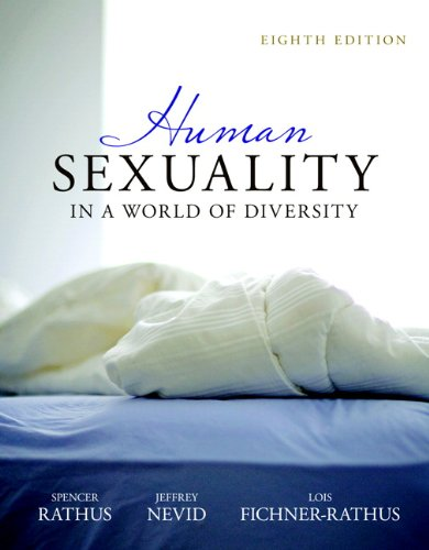 9780205786138: Human Sexuality in a World of Diversity (paperback) (8th Edition)