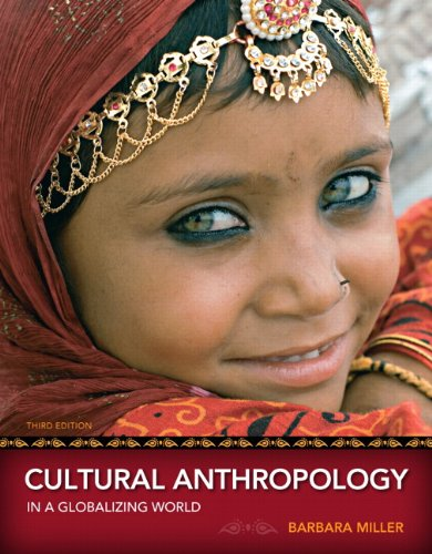 9780205786367: Cultural Anthropology in a Globalizing World (3rd Edition)