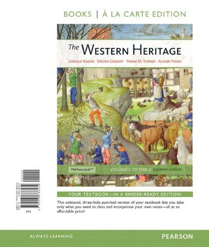 9780205786534: The Western Heritage, Volume 1, Books a la Carte Edition (11th Edition)