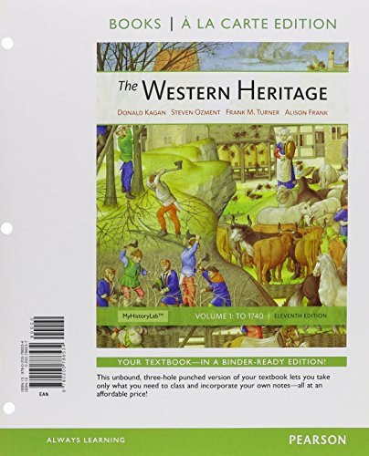 9780205786541: Western Heritage, The, Volume 1, Books a la Carte Plus NEW MyHistoryLab with eText -- Access Card Package (11th Edition)