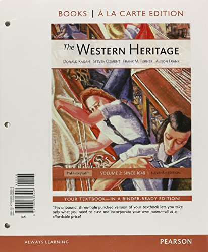 9780205786565: The Western Heritage: Volume 2, Books a la Carte Plus NEW MyHistoryLab with eText -- Access Card Package (11th Edition)