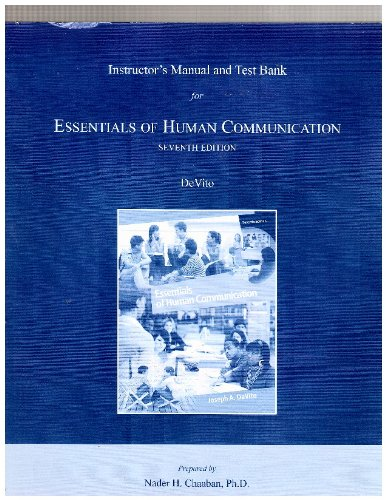 9780205786633: Instructor's Manual and Test Bank Essentials of Human Communication By Devito