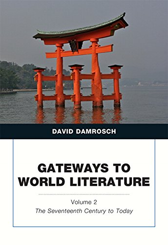 9780205787111: Gateways to World Literature The Seventeenth Century to Today Volume 2 (Penguin Academics)