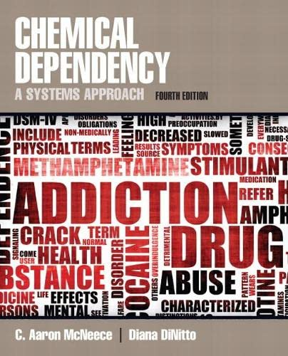9780205787272: Chemical Dependency: A Systems Approach (4th Edition)