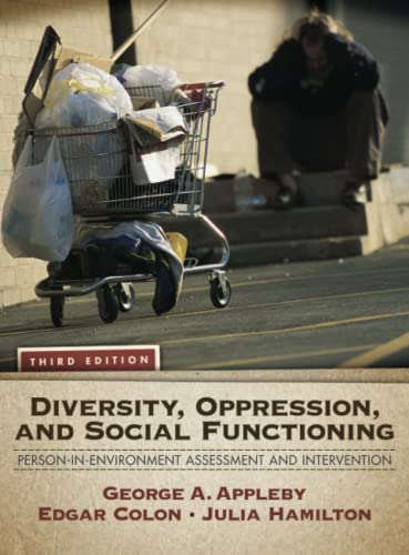 9780205787296: Diversity, Oppression, and Social Functioning: Person-In-Environment Assessment and Intervention (3rd Edition)