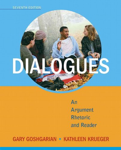 9780205788453: Dialogues: An Argument Rhetoric and Reader (7th Edition)
