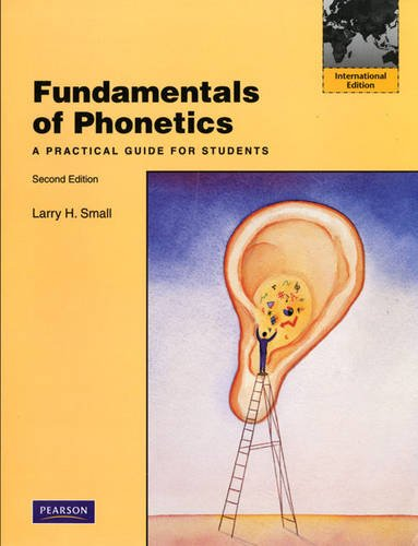 9780205788484: Fundamentals of Phonetics: A Practical Guide for Students: International Edition