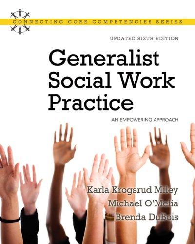 Generalist Social Work Practice: An Empowering Approach: Miley, Karla Krogsrud;