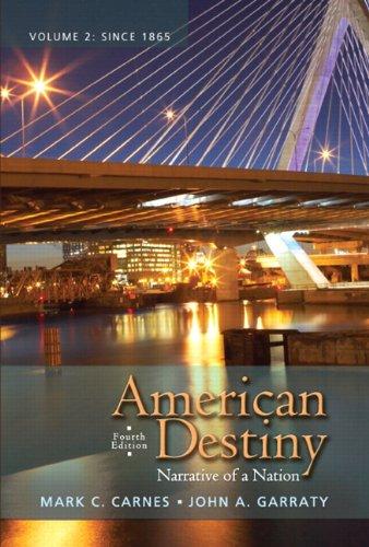 9780205790401: American Destiny: Narrative of a Nation, Volume 2 (4th Edition)