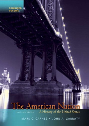9780205790449: The American Nation: A History of the United States, Combined Volume (14th Edition)