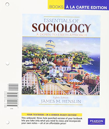 9780205790487: Essentials of Sociology: A Down-to-Earth Approach, Books a la Carte Plus MySocLab (8th Edition)