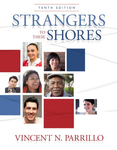 9780205790746: Strangers to These Shores (10th Edition)