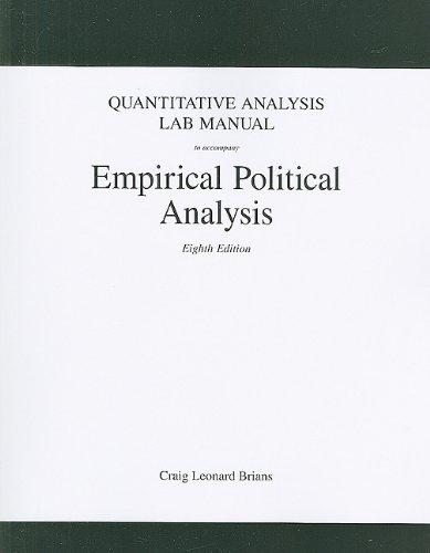 Quantitative Analysis Lab Manual for Empirical Political: Craig Leonard Brians,