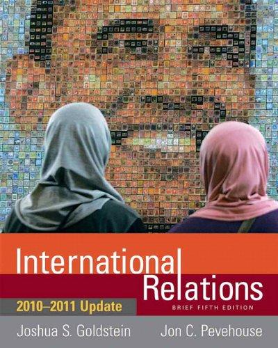International Relations Brief: 2010-2011 Update (5th Edition): Joshua S. Goldstein,