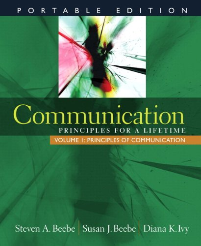 9780205791378: Communication: Principles for a Lifetime, Portable Edition -- Volume 1: Principles of Communication (with MyCommunicationLab with E-Book Student Access Code Card)