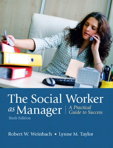 9780205792771: The Social Worker as Manager: A Practical Guide to Success (6th Edition)