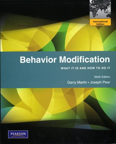9780205793174: Behavior Modification: What It Is and How To Do It: International Edition