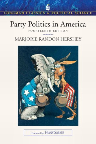 9780205793198: Party Politics in America (Longman Classics in Political Science) (14th Edition)