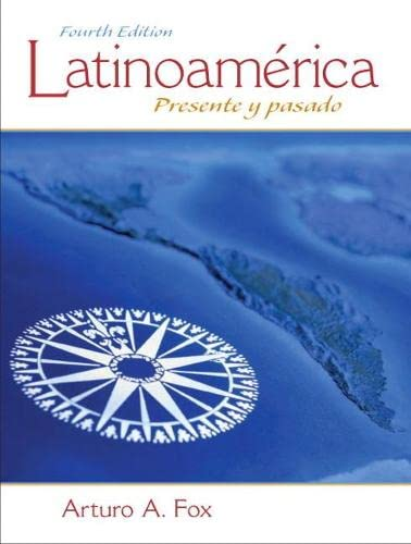 9780205794263: Latinoamérica: Presente y pasado (4th Edition)
