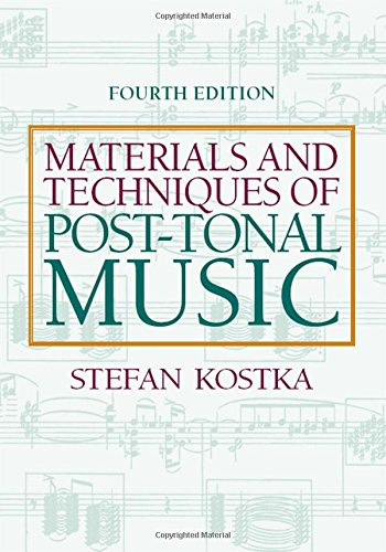 9780205794553: Materials and Techniques of Post Tonal Music
