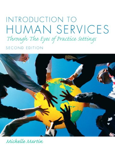 9780205795024: Introduction to Human Services: Through the Eyes of Practice Settings (2nd Edition)
