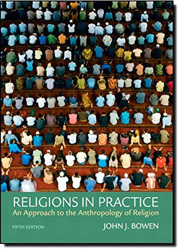 9780205795253: Religions in Practice: An Approach to the Anthropology of Religion (5th Edition)