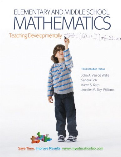 9780205795857: Elementary and Middle School Mathematics: Teaching Developmentally, Third Canadian Edition with MyEducationLab (3rd Edition)