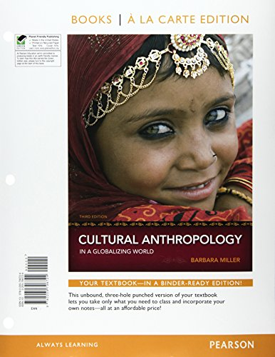 9780205796731: Cultural Anthropology in a Globalizing World, Books a la Carte Plus MyAnthroLab -- Access Card Package (3rd Edition)