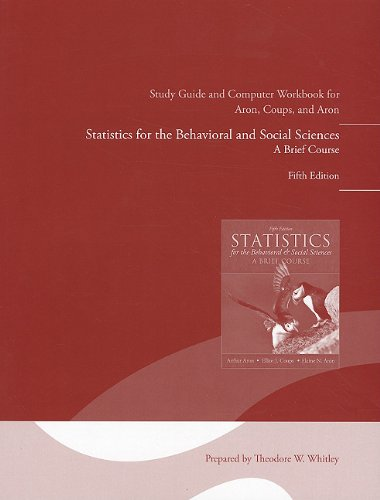 Study Guide and Computer Workbook for Statistics: Aron Ph.D., Arthur;