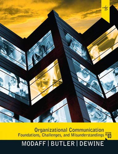 Organizational Communication: Foundations, Challenges, and Misunderstandings (3rd: Modaff, Daniel P.,