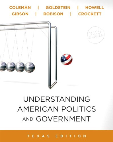Understanding American Politics and Government, Texas, 2010: John J. Coleman,