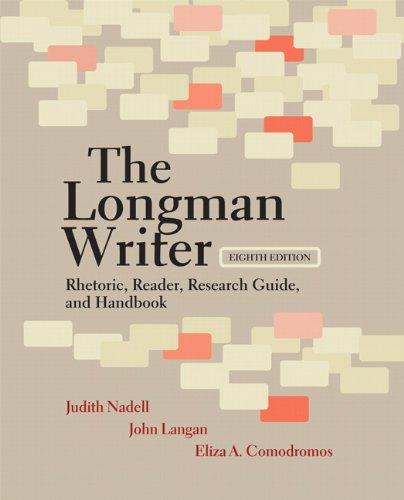 9780205798391: The Longman Writer: Rhetoric, Reader, Research Guide, and Handbook (8th Edition)