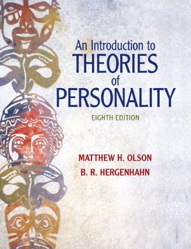 Introduction to Theories of Personality, An (8th: Matthew Olson, B.R.