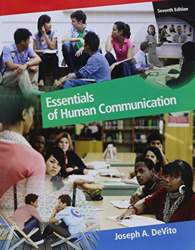 9780205801404: Essentials of Human Communication with MyCommunicationLab and Pearson eText (7th Edition)