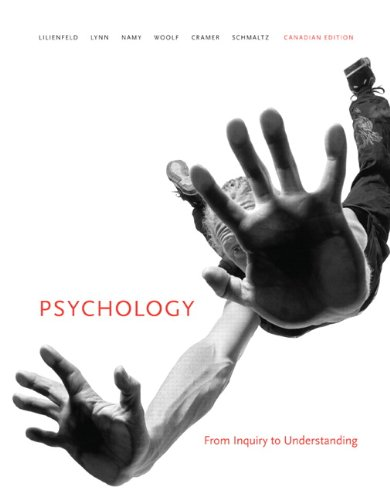 Psychology: From Inquiry to Understanding, First Canadian: Scott O. Lilienfeld,