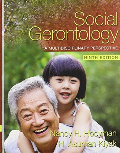Social Gerontology: A Multidisciplinary Perspective with MySocKit (9th Edition): Hooyman, Nancy; ...