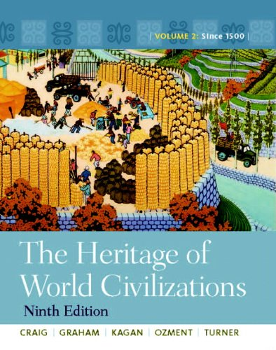 9780205803477: The Heritage of World Civilizations: Volume 2 (9th Edition)