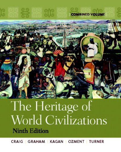 9780205803507: The Heritage of World Civilizations: Combined Volume (9th Edition)