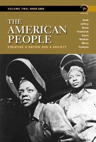 9780205805389: The American People: Creating a Nation and a Society, Concise Edition, Volume 2 (7th Edition)